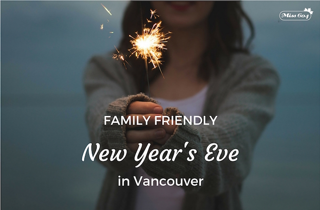 Family Friendly New Year's Eve Vancouver