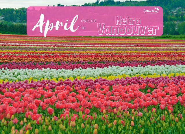 April Events in Metro Vancouver