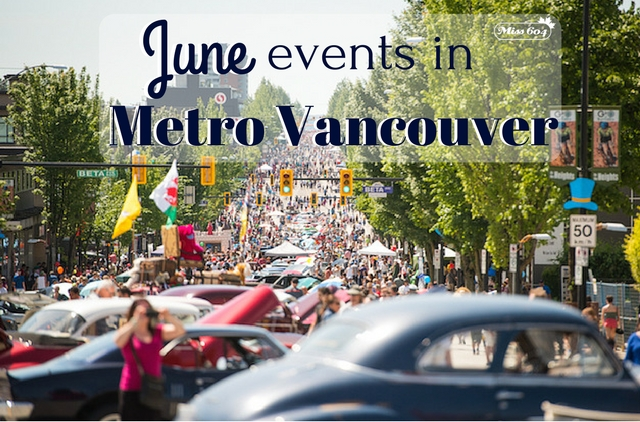 June Events in Metro Vancouver