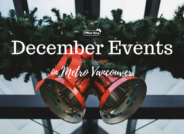 December Events in Metro Vancouver 2017