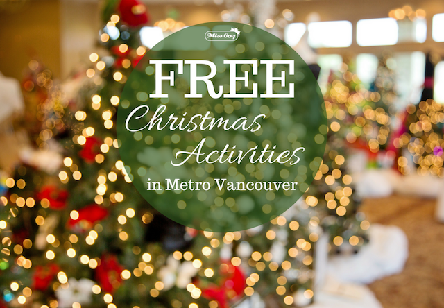 free christmas activities around vancouver 2018 vancouver blog miss604