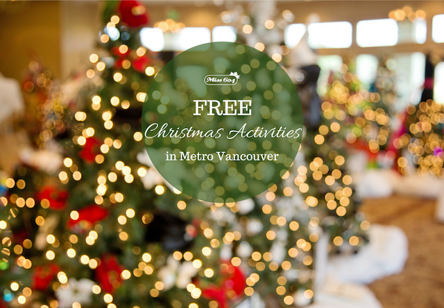 Vancouver Christmas.Free Christmas Activities Around Vancouver 2018