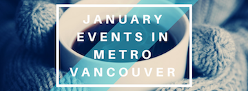 January Events in Metro Vancouver