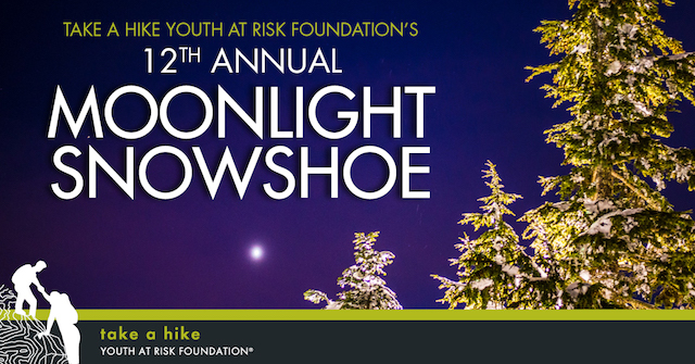 Take a Hike Foundation Moonlight Snowshoe