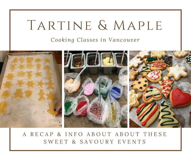 Cooking Classes with Tartine & Maple