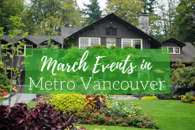 March Events in Metro Vancouver