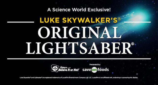 Luke Skywalker Lightsaber at Science World