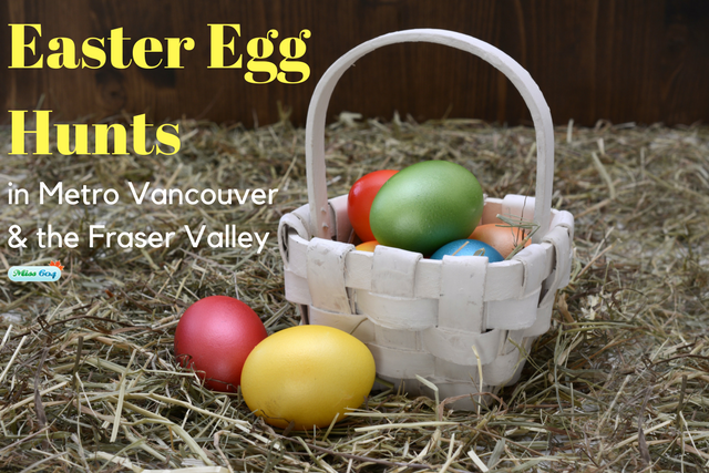 Easter Egg Hunts in Vancouver and the Fraser Valley