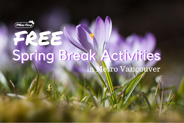 Free Spring Break Activities in Vancouver