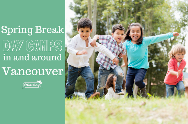 5 Spring Break Day Camps in Vancouver