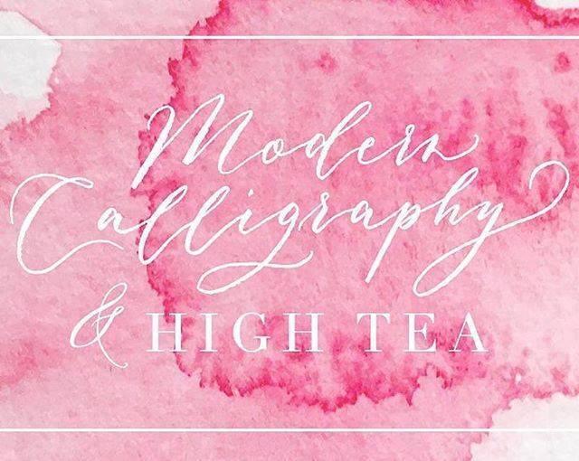Modern Calligraphy and High Tea