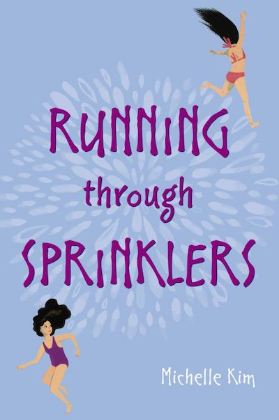 Running Through Sprinklers Michelle Kim