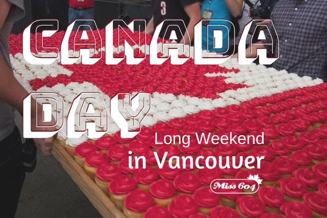 Canada Day Long Weekend in Vancouver