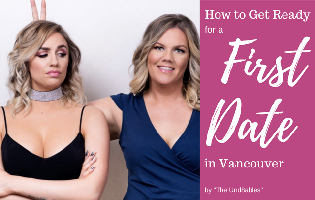 How to Get Ready for a First Date in Vancouver