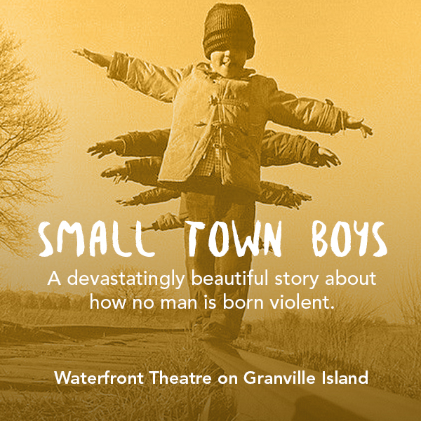 Small Town Boys at the Vancouver Fringe Festival