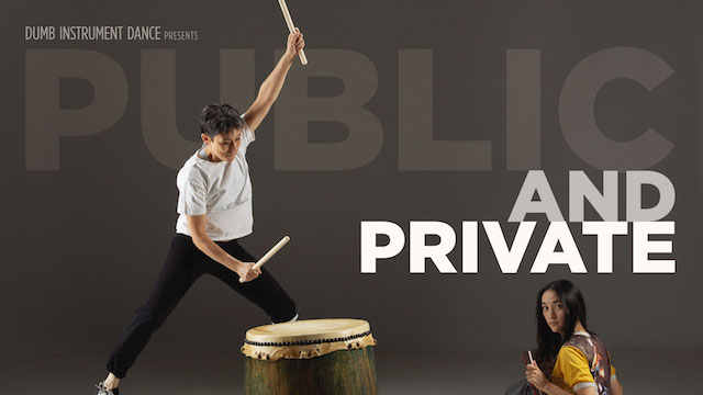 Dumb Instrument Dance Presents Public and Private