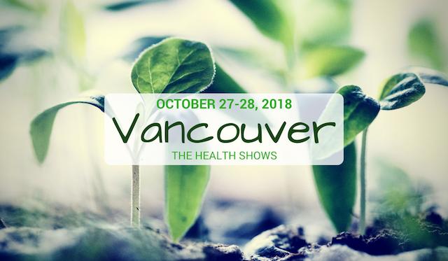 Vancouver Health Show 2018