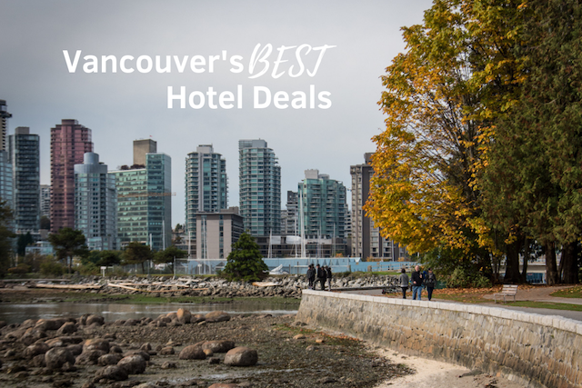 Vancouver's Best Hotel Deals Stay Vancouver Hotels