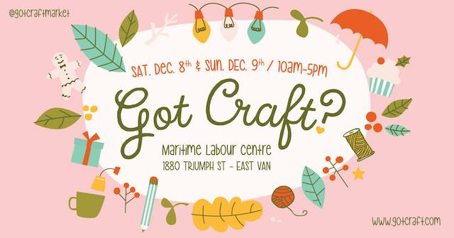 Got Craft? Holiday Edition 2018