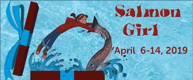 Salmon Girl at Carousel Theatre