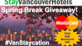 StayVancouverHotels #VanStaycation Contest