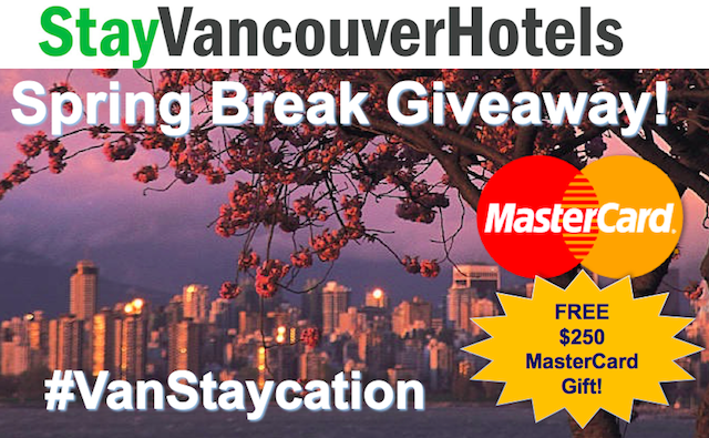 Vancouver Staycation Ideas and a StayVancouverHotels Giveaway
