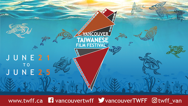 Vancouver Taiwanese Film Festival 2019