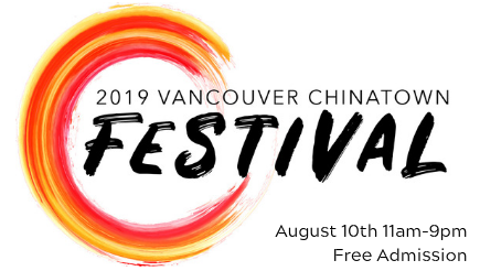 Vancouver Chinatown Festival August 10, 2019