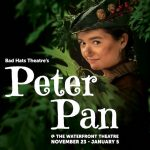 Bad Hats Theatre - Kaitlyn Yott as Peter Pan. Photo by Tim Matheson.