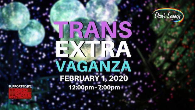 Dan's Legacy Trans Extravaganza