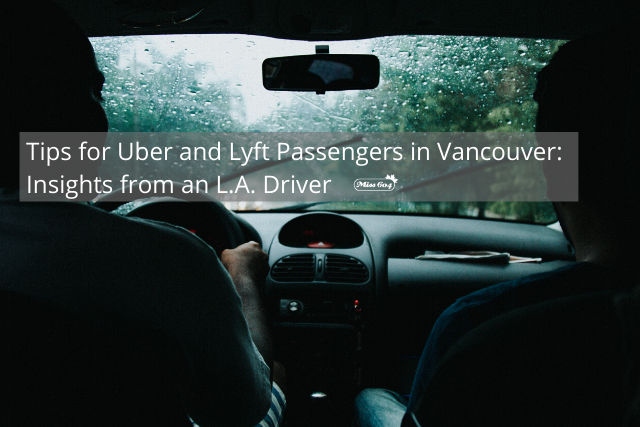 Uber and Lyft in Vancouver Passenger Tips