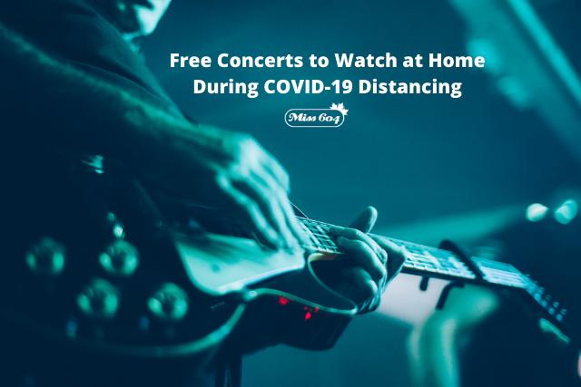 Free Concerts to Watch at Home During COVID-19 Distancing