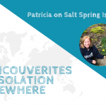 Vancouverites in Isolation Elsewhere_ Patricia on Salt Spring
