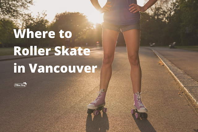 Where to Roller Skate in Vancouver