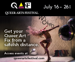 Queer Arts Festival July 16-26, 2020
