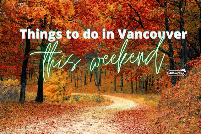 Things to do in Vancouver October Fall