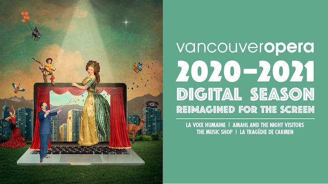 Vancouver Opera's Digital Season