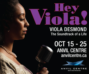 Hey Viola! at the Anvil Centre in New Westminster
