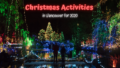 Christmas Activities in Vancouver 2020