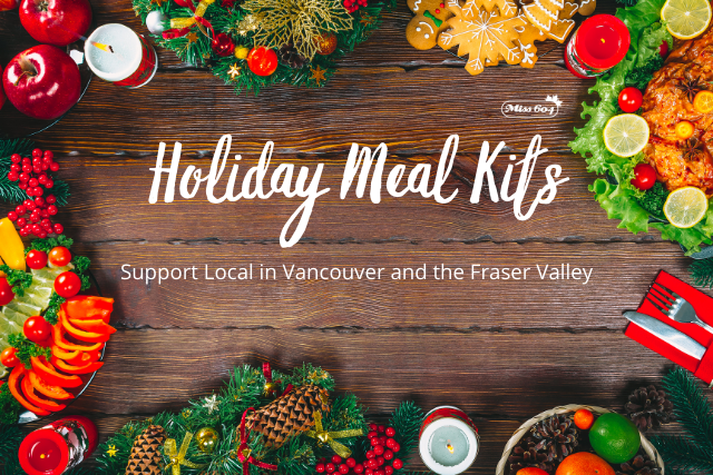 Holiday Meal Kits From Vancouver Restaurants