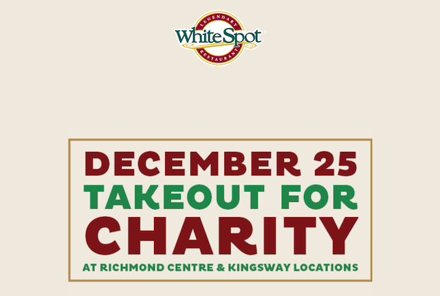 White Spot Christmas Day Takeout for Charity
