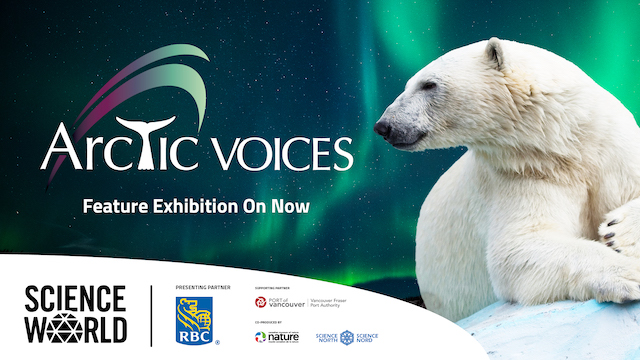 Science World Arctic Voices