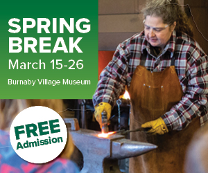 Burnaby Village Museum Spring Break