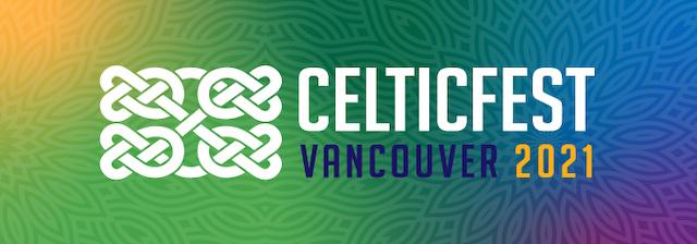 CelticFest Vancouver 2021