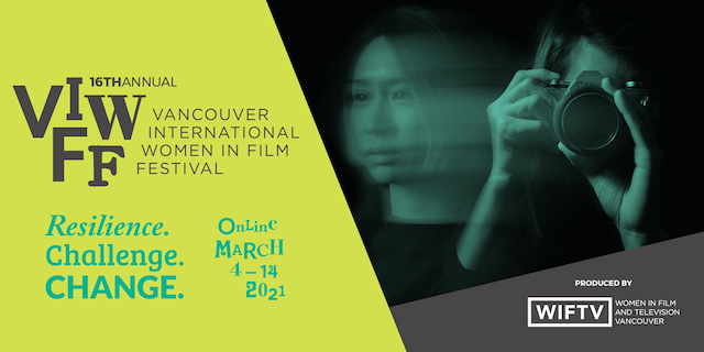 Vancouver International Women in Film Festival 2021 VIWFF