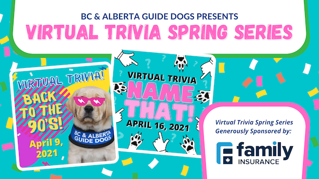 Virtual Trivia Spring Series for BC & Alberta Guide Dogs