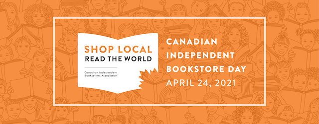 Canadian Independent Bookstore Day 2021