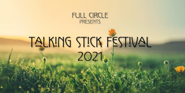 Talking Stick Festival Spring Awakening