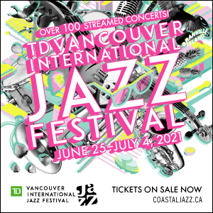 TD Vancouver International Jazz Festival 2021