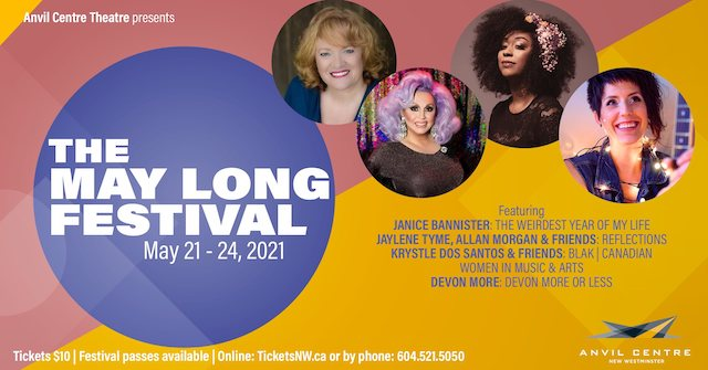 The May Long Festival at Anvil Centre Theatre